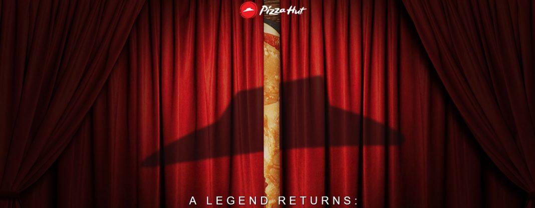 Pizza Hut A Legend Returns hero